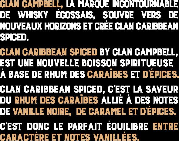 Clan Campbell, la marque incontournable de whisky écossais, s'ouvre vers de nouveaux horizons/