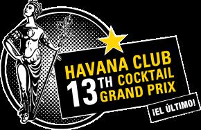 HAVANA CLUB 13TH COCKTAIL GRAND PRIX EL ¡ULTIMO!
